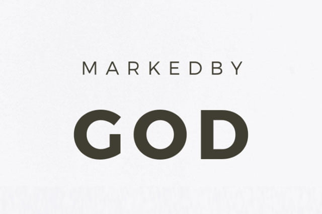 You are Marked by God for a Purpose bible verses about being marked by god