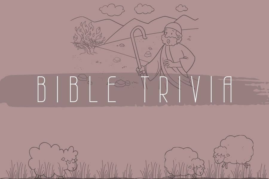 Bible Trivia Questions and Answers Old Testament